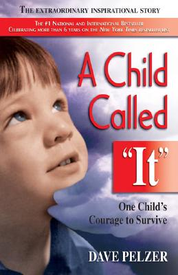 A Child Called 'It' By Pelzer, David J.